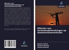 Bookcover of Effecten van stroomonderbrekingen op stoomturbinecentrales