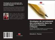 Couverture de Stratégies de recrutement des enseignants dans les districts à besoins critiques