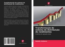 Bookcover of Transformação do sistema de distribuição de rendimentos