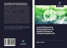 Bookcover of Load Balancing Mechanismen in gedistribueerd computergebruik