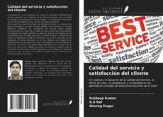 Portada del libro de Calidad del servicio y satisfacción del cliente