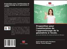 Proposition pour l'amélioration de l'apprentissage de la géométrie à l'école. kitap kapağı