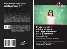 Capa do livro de Proposta per il miglioramento dell'apprendimento della geometria scolastica.