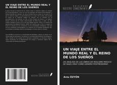 Portada del libro de UN VIAJE ENTRE EL MUNDO REAL Y EL REINO DE LOS SUEÑOS