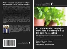 Portada del libro de Actividades de complejos metálicos de naringina-co (ii) anti nociceptivo