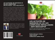 Bookcover of LES ACTIVITÉS DE NARINGIN-CO (II) LES COMPLEXES MÉTALLIQUES : ANTI-NOCICEPTIF