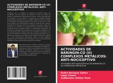 Portada del libro de ACTIVIDADES DE NARINGIN-CO (II) COMPLEXOS METÁLICOS: ANTI-NOCICEPTIVO