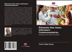 Borítókép a  Éléments Des Soins Infirmiers Communautaires - hoz