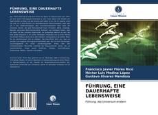 Capa do livro de FÜHRUNG, EINE DAUERHAFTE LEBENSWEISE