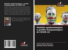 Borítókép a  Modello epidemiologico e profilo fisiopatologico di COVID-19 - hoz