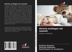 Couverture de Atresia esofagea nei neonati