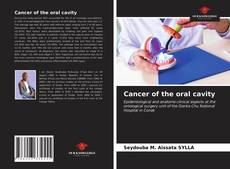 Bookcover of Cancer of the oral cavity