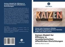 Kaizen-Modell für Effizienz in ecuadorianischen öffentlichen Einrichtungen kitap kapağı