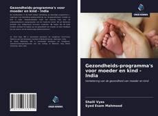 Copertina di Gezondheids-programma's voor moeder en kind - India