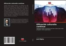 Capa do livro de Efficacité culturelle continue