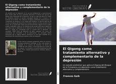 Borítókép a  El Qigong como tratamiento alternativo y complementario de la depresión - hoz