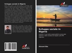 Bookcover of Sviluppo sociale in Nigeria