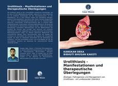 Urolithiasis - Manifestationen und therapeutische Überlegungen kitap kapağı