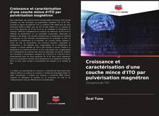 Buchcover von Croissance et caractérisation d'une couche mince d'ITO par pulvérisation magnétron