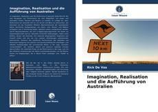 Couverture de Imagination, Realisation und die Aufführung von Australien