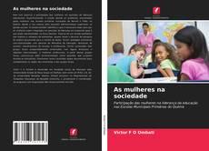 Capa do livro de As mulheres na sociedade