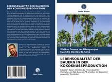 LEBENSQUALITÄT DER BAUERN IN DER KOKOSNUSSPRODUKTION的封面