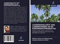 Copertina di LEVENSKWALITEIT VAN LANDBOUWERS IN DE KOKOSNOOTPRODUCTIE
