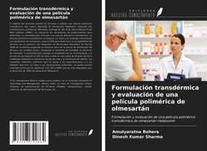 Buchcover von Formulación transdérmica y evaluación de una película polimérica de olmesartán