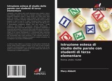 Bookcover of Istruzione estesa di studio delle parole con studenti di terza elementare