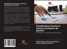 Portada del libro de Planification fiscale et bonnes pratiques de gestion