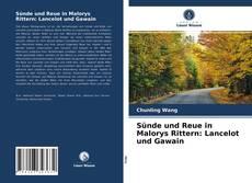 Bookcover of Sünde und Reue in Malorys Rittern: Lancelot und Gawain
