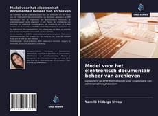 Обложка Model voor het elektronisch documentair beheer van archieven