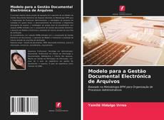 Copertina di Modelo para a Gestão Documental Electrónica de Arquivos