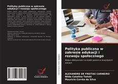Polityka publiczna w zakresie edukacji i rozwoju społecznego kitap kapağı