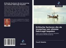 Bookcover of Kritische factoren die de invoering van slimme fabricage bepalen