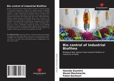 Bookcover of Bio control of Industrial Biofilms