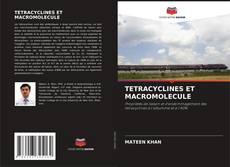 Обложка TETRACYCLINES ET MACROMOLECULE