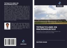 Обложка TETRACYCLINES EN MACROMOLECULE