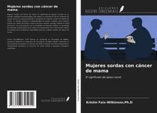 Bookcover of Mujeres sordas con cáncer de mama