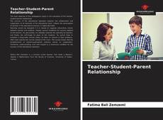 Capa do livro de Teacher-Student-Parent Relationship