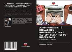 LA RESPONSABILITÉ SOCIALE DES ENTREPRISES COMME FACTEUR ESSENTIEL DE SUCCÈS DANS的封面