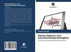 Bookcover of Polizei-Akteure und Geschlechtergerechtigkeit