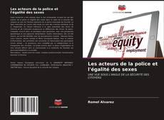 Bookcover of Les acteurs de la police et l'égalité des sexes
