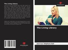 Bookcover of The Living Library