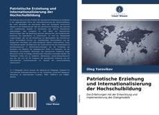 Copertina di Patriotische Erziehung und Internationalisierung der Hochschulbildung