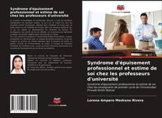 Syndrome d'épuisement professionnel et estime de soi chez les professeurs d'université的封面