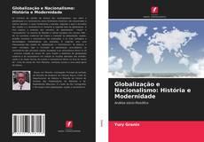 Couverture de Globalização e Nacionalismo: História e Modernidade