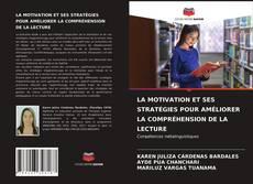 Capa do livro de LA MOTIVATION ET SES STRATÉGIES POUR AMÉLIORER LA COMPRÉHENSION DE LA LECTURE