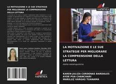 Capa do livro de LA MOTIVAZIONE E LE SUE STRATEGIE PER MIGLIORARE LA COMPRENSIONE DELLA LETTURA