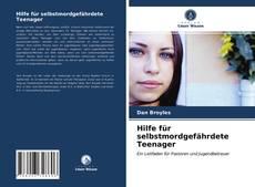 Portada del libro de Hilfe für selbstmordgefährdete Teenager